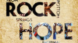 From Rock Bottom Springs Hope Eternal…