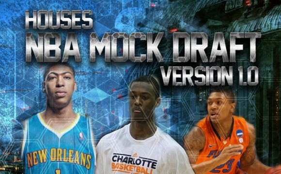 House&#8217;s NBA Mock Draft Ver. 1.0