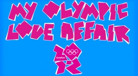 My Olympic Love Affair..